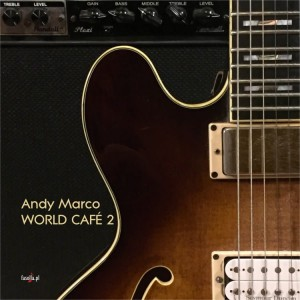 Andy Marco - WORLD CAFÉ 2